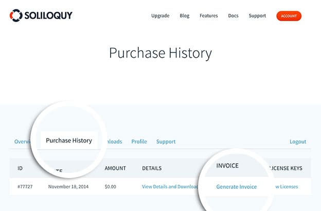 You can begin generating an invoice for your purchase from the Purchase History tab in your Soliloquy account.