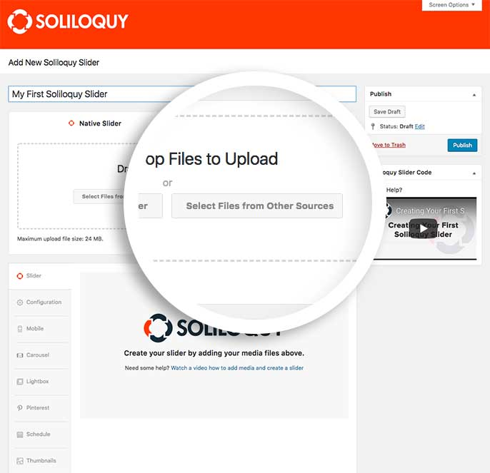 Select the files to insert into your Soliloquy slider