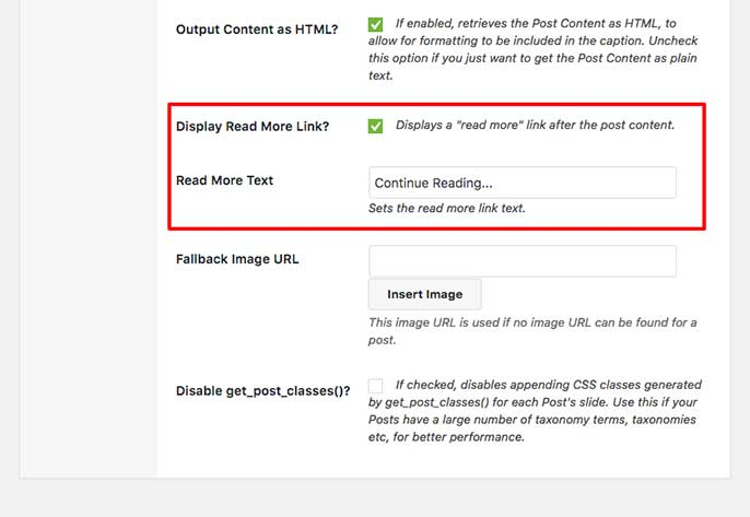 Enable the Read More Link on the slider to add and change the read more text